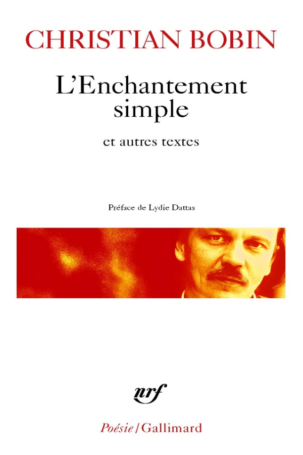 L'Enchantement simple et autres textes