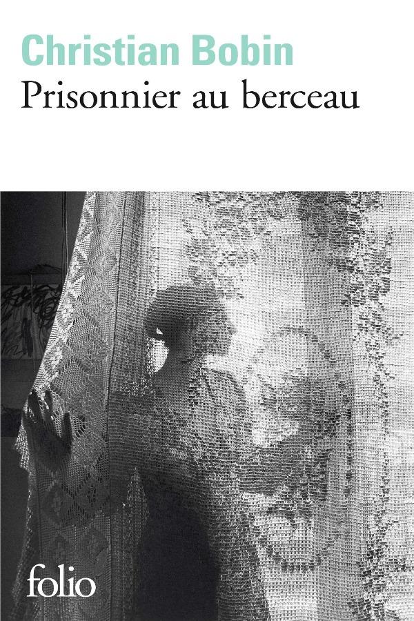 Prisonnier au berceau